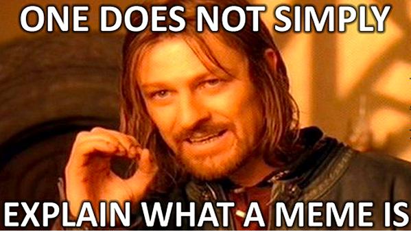 《指环王》人物博罗米尔曾经说过,让人解释meme是什么真的很难。图片来源/dek-d.com
