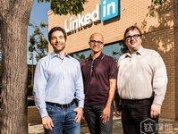 进击的微软,以1725亿元收购全球最大职业社交网站Linkedin